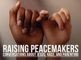 2020.09 Raising Peacemakers Button